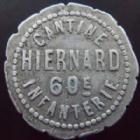 Photo numismatique  Monnaies Monnaies de nécéssité Cantine militaire 10 Centimes Cantine militaire Hiernard, 60 e infanterie, 10 centimes aluminium 22 mm, E.10.2 TTB