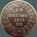 Photo numismatique  Monnaies Monnaies Fran�aises 1�re Restauration D�cime LOUIS XVIII, d�cime 1815 BB Strasbourg, sans points, 19,12 grms, G.196b TTB/TTB+