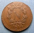 Photo numismatique  Monnaies Monnaies de sièges 1er Empire 5 Centimes SIEGE D'ANVERS, 5 Centimes 1814, sans signature et sans point, Gadoury 129a Beau TTB
