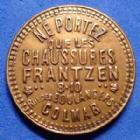 Photo numismatique  Monnaies Monnaies/medailles d'Alsace Colmar Jeton de publicité, Colmar COLMAR, jeton de publicité laiton fourré de carton, chaussure Frantzen, 22mm, SUP