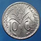 Photo numismatique  Monnaies Anciennes colonies Françaises Indochine 10 Centième Indochine Française, 10 centième 1940, LEC.Indo 178 SUP à SPL