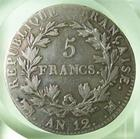 Photo numismatique  Monnaies Monnaies Françaises 1er Empire 5 Francs NAPOLEON Ier, AN 12 M Toulouse, 5 francs, Gadoury 579 TB/TB+ légèrement lustrée