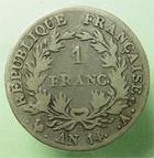 Photo numismatique  Monnaies Monnaies Françaises 1er Empire 1 Franc NAPOLEON Ier, 1 franc AN 14 A, revers République, G.443 TB/TB+ Rare!
