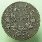 Photo numismatique  Monnaies Monnaies Françaises Consulat Quart de franc BONAPARTE PREMIER CONSUL, Quart de franc AN 12 A, G.342 TTB