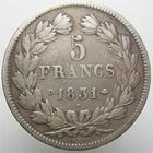 Photo numismatique  Monnaies Monnaies Fran�aises Louis Philippe 5 Francs LOUIS PHILIPPE, 5 francs 1831 D Lyon, G.677 TB � TTB