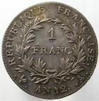 Photo numismatique  Monnaies Monnaies Françaises Consulat 1 Franc BONAPARTE Premier Consul, 1 franc AN 12 A, jolie monnaie avec une belle patine!!! G.442 Presque SUPERBE