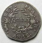 Photo numismatique  Monnaies Monnaies Françaises Consulat Quart de franc BONAPARTE Premier Consul AN 12 M Toulouse, quart de franc, vachette, G.342 TTB