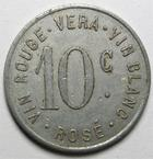 Photo numismatique  Monnaies Anciennes colonies Françaises Algerie, Algeria Affreville AFFREVILLE, VERA, 10 centimes 1916, Vin rouge, Vin blanc, Rosé E.20.2 TTB Rare!!