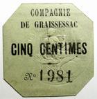 Photo numismatique  Billets Billets de la 1ère guerre mondiale Numismatique des mines Carton MINES DE GRAISSESSAC, Carton de Cinq centimes, tampon sec, traces d gommettes au revers, SUPERBE+