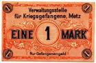 Photo numismatique  Billets Billets de la 1ère guerre mondiale Prisonniers de guerre 1 Mark METZ, 1 Mark, prisonnier de guerre, fritz Nitzsche, bauegeshaft und sandbaggerei, KGL.04 SUPERBE+ R!