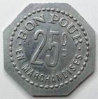 Photo numismatique  Monnaies Monnaies de nécéssité Chalons sur Saone 25 Centimes CHALONS SUR SAONE, La Dijonnaise LABRY, bon pour 25 centimes en marchandises, E.115.3 SUPERBE
