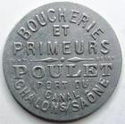 Photo numismatique  Monnaies Monnaies de nécéssité Chalons sur Saone 5 Centimes CHALONS SUR SAONE, Boucherie et primeurs POULET, Bon pour 5 centimes en marchandises, E.25.1 Presque SUPERBE
