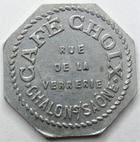 Photo numismatique  Monnaies Monnaies de nécéssité Chalons sur Saone 5 Centimes CHALONS SUR SAONE, Café CHOIX, Bon pour 5 centimes en consomations, E.50.1 Presque SUPERBE