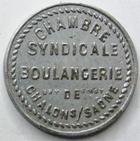 Photo numismatique  Monnaies Monnaies de nécéssité Chalons sur Saone 5 Centimes CHALONS SUR SAONE, Chambre syndicale de la boulangerie, bon pour 5 centimes en marchandises, E.80.1 TTB+