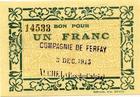 Photo numismatique  Billets Billets de la 1ère guerre mondiale Numismatique des mines Compagnie de Ferfay AUCHEL, Compagnie de Ferfay, 1 franc, 3 Décembre 1915, P.62.25 Q.NEUF