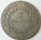 Photo numismatique  Monnaies Monnaies Françaises Consulat 5 Francs NAPOLEON Ier, Bonaparte premier consul, 5 francs AN XI A Paris, G.577 TB+