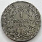 Photo numismatique  Monnaies Monnaies Françaises Second Empire 1 Franc NAPOLEON III, 1 franc tête nue 1859 A Paris, G.460 TB+/TTB