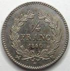 Photo numismatique  Monnaies Monnaies Françaises Louis Philippe 1/4 de Franc LOUIS PHILIPPE, 1/4 de franc 1840 B Rouen, beau brillant! G.355 petites tâches sinon SUPERBE+