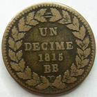 Photo numismatique  Monnaies Monnaies Françaises Blocus de Strasbourg Décime LOUIS XVIII, Blocus de Strasbourg, un décimes 1815 BB sans points, G.196 TB à TTB