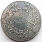 Photo numismatique  Monnaies Monnaies Françaises Consulat 5 Francs BONAPARTE Premier Consul, 5 francs AN 12 A, G.577 Presque TTB