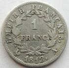 Photo numismatique  Monnaies Monnaies Françaises 1er Empire 1 Franc NAPOLEON Ier, 1 franc 1812 A, G.447 TB à TTB