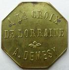 Photo numismatique  Monnaies Monnaies de nécéssité Remiremont 15 Centimes REMIREMONT, à la croix de Lorraine, A.Demesy, 15 Centimes, Elie manque TTB+