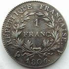 Photo numismatique  Monnaies Monnaies Françaises 1er Empire 1 Franc NAPOLEON I, 1 franc tête nue 1806 A, Revers République, G.444 TTB+ Belle patine!