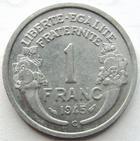 Photo numismatique  Monnaies Monnaies Françaises Gouvernement Provisoire 1 Franc 1 Franc Morlon aluminium, 1945 C, G.473a TTB+