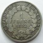 Photo numismatique  Monnaies Monnaies Françaises Deuxième République 1 Franc NAPOLEON III, LOUIS NAPOLEON BONAPARTE, 1 franc 1852 A Paris,G.458 B à TB