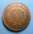 Photo numismatique  Monnaies Monnaies de sièges 1er Empire 10 Centimes SIEGE D'ANVERS 1er Empire 10 centimes 1814, Type a, Gadoury 191a, bel exemplaire ! Superbe +