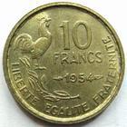 Photo numismatique  Monnaies Monnaies Françaises 4ème république 10 Francs 10 francs Guiraud 1954, G.812 Presque SUPERBE jolie monnaie pour le type!! R!